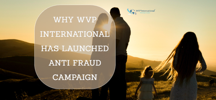 Why WVP International has Launched Anti Fraud Campaign